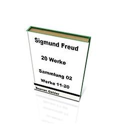 Sigmund Freud - 20 Werke - Sammlung 02 - Werke 11-20
