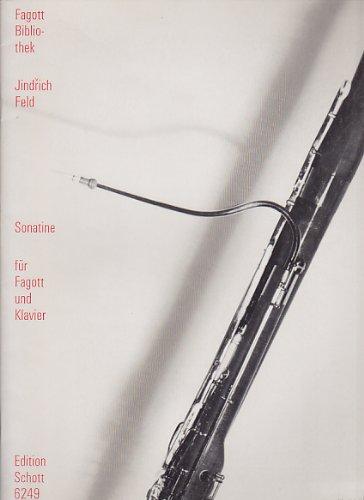 SCHOTT FELD JINDRICH - SONATINE Klassische Noten Fagott