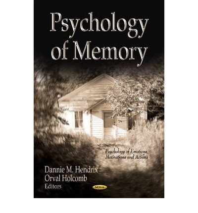 psychology-of-memory-edited-by-dannie-m-hendrix-edited-by-orval-holcomb-august-2012