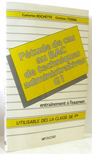 L'Étude de cas au bac de techniques administratives G1