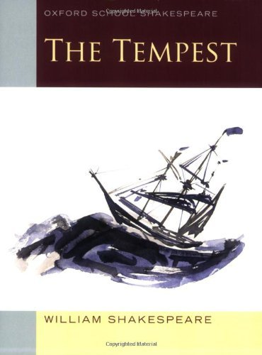 The Tempest: Oxford School Shakespeare (Oxford School Shakespeare Series) by William Shakespeare (2010-04-12)