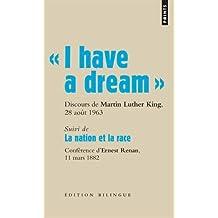 """"""" I have a dream """". Discours du pasteur Martin Luther King, Washington D.C., 28 août 1963"""