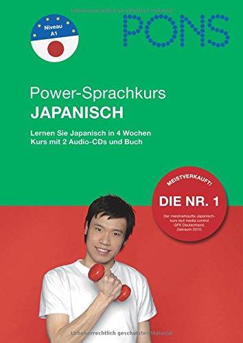 PONS Power-Sprachkurs Japanisch: Lernen Sie Japanisch in 4 Wochen. Buch mit 2 Audio-CDs
