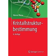 Kristallstrukturbestimmung (Studienbücher Chemie)