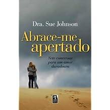 Abrace-Me Apertado (Em Portuguese do Brasil)