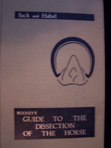 Rooney's Guide to the Dissection of the Horse/Book and 10 Microfiche by O. Sack (1982-06-03)