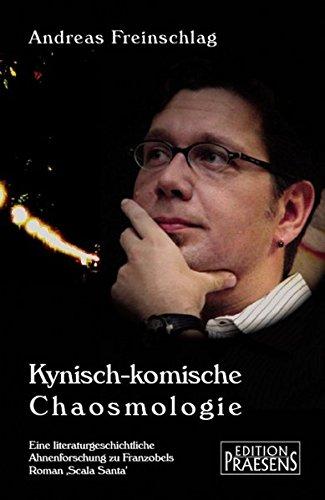Kynisch-komische Chaosmologie: Eine literaturgeschichtliche Ahnenforschung zu Franzobels Roman