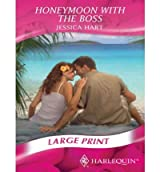 [(Honeymoon with the Boss)] [ By (author) Jessica Hart ] [October, 2009]