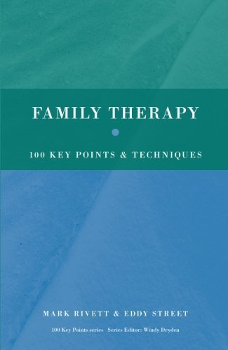 Family Therapy: 100 Key Points and Techniques by Mark Rivett (2009-07-02)