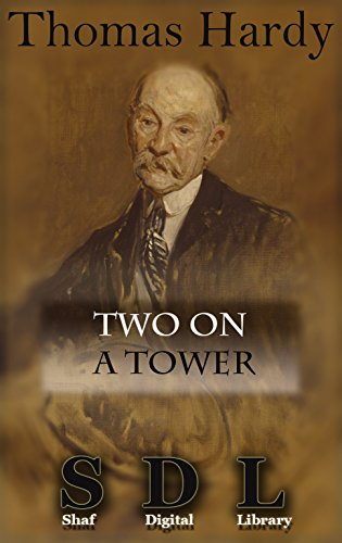 Two on a Tower (Annotated) (English Edition) eBook: Thomas Hardy ...