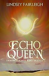 Echo Queen: A Time Travel Romance (Echo Trilogy, #2)