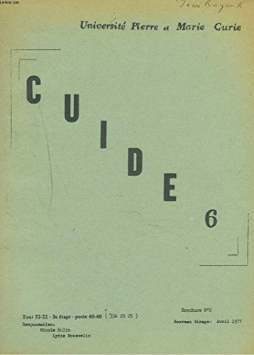 GUIDE 6. BROCHURE N°2, AVRIL 1977. LES LASERS par GUY MAYER / REFERENCES D'ARTICLES/ REVUE DE LIVRES / QUELQUES PRESENTATIONS POSSIBLE DE LA RELATIVITE RESTREINTE EN TERMINALE.
