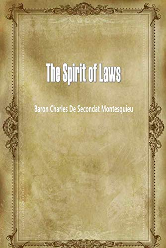 The Spirit of Laws (English Edition)