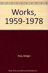 Bridget Riley: Works, 1959-1978