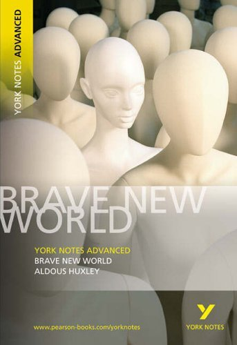 Brave New World: York Notes Advanced by Huxley, Aldous (June 9, 2005) Paperback