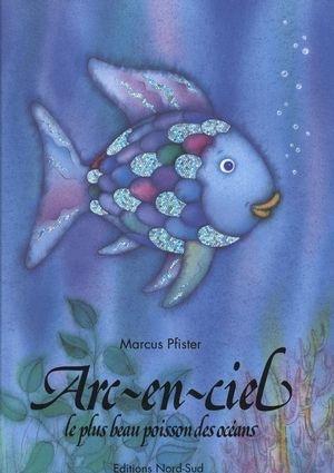 arc en ciel le plus beau poisson des oceans livre geant