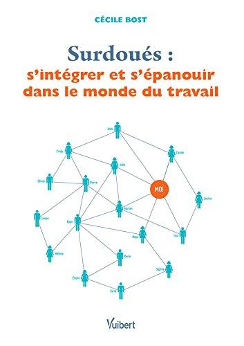 Livre gratuits Surdoués : s'intégrer et s'épanouir dans le monde du travail epub, pdf