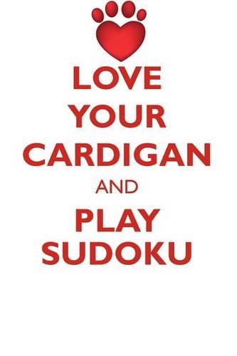LOVE YOUR CARDIGAN AND PLAY SUDOKU CARDIGAN WELSH CORGI SUDOKU LEVEL 1 of 15
