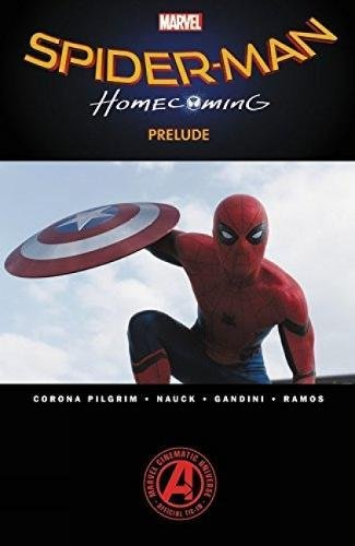 Image of Spider-Man: Homecoming Prelude (Marvel's Spider-Man)