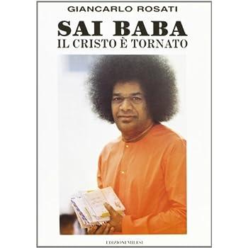 Sai Baba: Il Cristo È Tornato