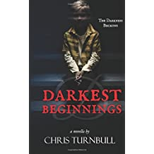 D: Darkest Beginnings: Prequel to Whitby's Darkest Secret (D: Whitby's Darkest)