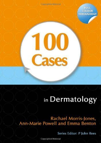 100 Cases in Dermatology by Rachael Morris-Jones (2011-08-26)