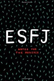 ESFJ Notes For The Provider: Blank Notebook 120 Numbered Pages 6x9 Inches Myers Briggs Personality Extrovert Sketchbook Journal