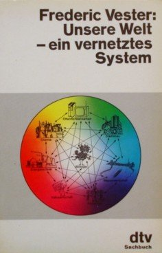 Unsere Welt - ein vernetztes System Vernetzte Systeme