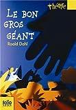 Le Bon Gros Géant - Le BGG. Pièces pour enfants - Folio Junior - 10/04/2008
