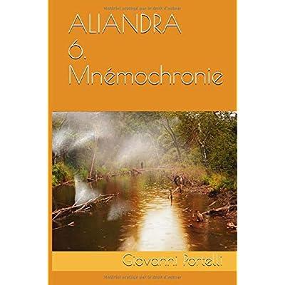 Aliandra 6. Mnémochronie
