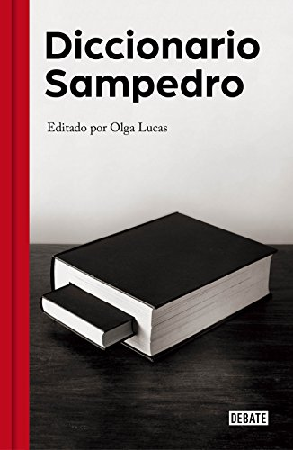 Diccionario Sampedro: Edición de Olga Lucas por José Luis Sampedro