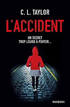 L'accident (Fiction - Marabooks GF) par [Taylor, Cally L.]
