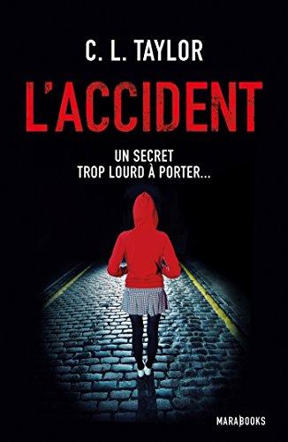 L'accident - Un secret trop lourd à...