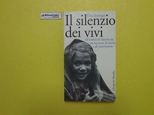 J 3661 LIBRO IL SILENZIO DEI VIVI DI ELISA SPRINGER