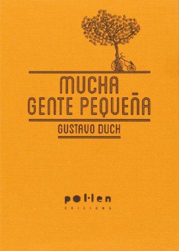 Mucha gente pequeña par Gustavo Duch Guillot