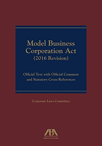 Model Business Corporation Act: Official Text with Official Commentary & Statutory Cross-References (English Edition)
