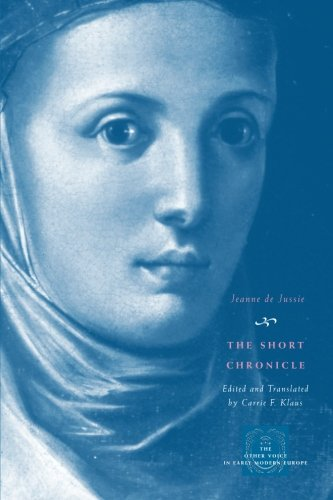 The Short Chronicle: A Poor Clare's Account of the Reformation of Geneva (Other Voice in Early Modern Europe)