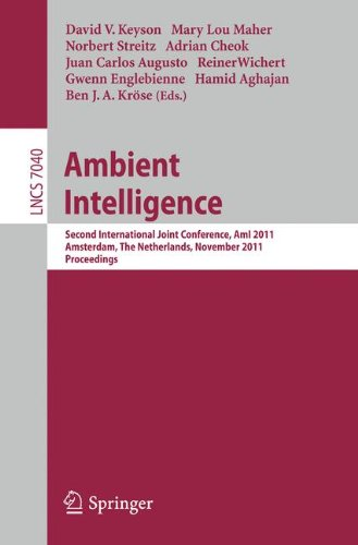 Ambient Intelligence: Second International Joint Conference, AmI 2011, Amsterdam, The Netherlands, November 16-18, 2011, Proceedings (Lecture Notes in Computer Science, Band 7040) (U-joint Von Hardware)