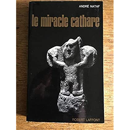 Le miracle Cathare / Nataf, André / Réf50833