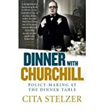 Dinner with Churchill: Policy-making at the Dinner Table (Paperback) - Common