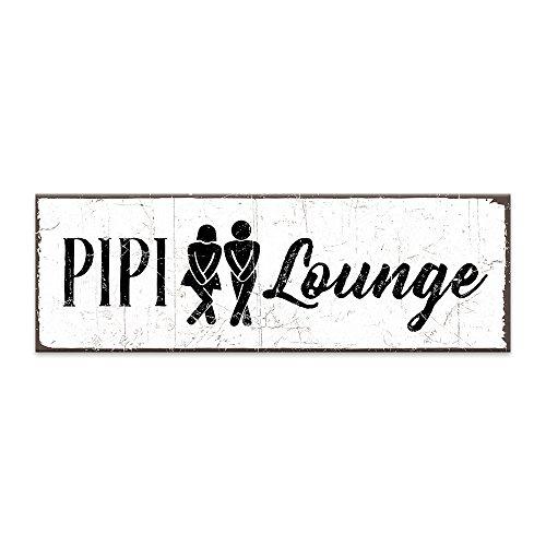 Holzschild mit Spruch – PIPI-LOUNGE – shabby chic retro vintage nostalgie deko...