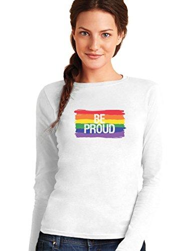 Be Proud - Geschenk mit Regenbogen Flagge Frauen Langarm-T-Shirt Weiß