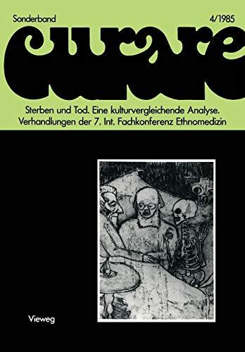 Sterben und Tod Eine kulturvergleichende Analyse: Verhandlungen der VII. Internationalen Fachkonferenz Ethnomedizin in Heidelberg, 5.-8.4.1984 (Notes on Numerical Fluid Mechanics)