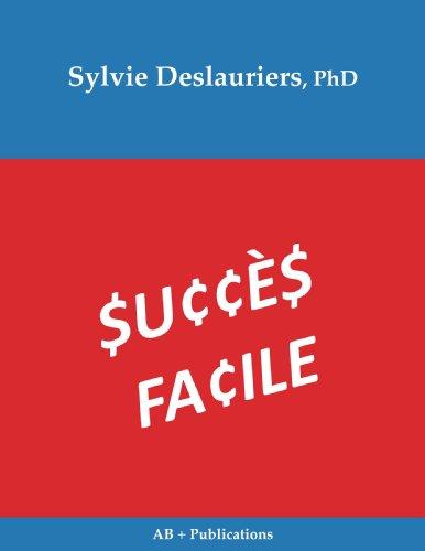 Succes Facile par Sylvie Deslauriers