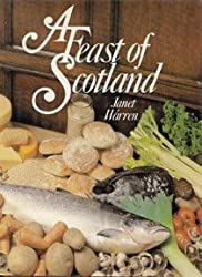 A Feast of Scotland by Janet Warren (1979-10-01)