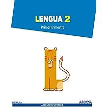 Lengua 2. (Aprender es crecer)