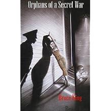 Orphans of a Secret War