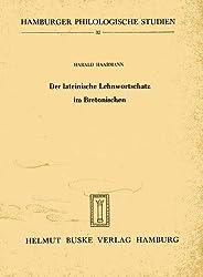 Der lateinische Lehnwortschatz im Bretonischen. (=Hamburger Philologische Studien, Band 32).