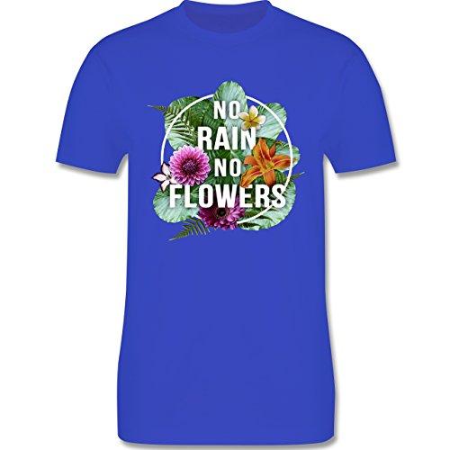 Blumen & Pflanzen - No Rain No Flowers - Herren Premium T-Shirt Royalblau