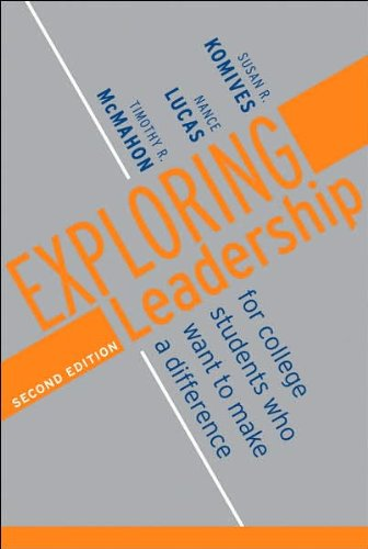 Exploring Leadership: For College Students Who Want to Make a Difference. 2nd Edition
